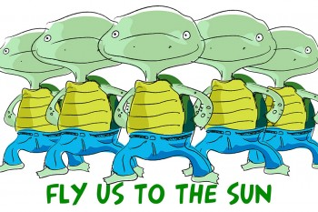FLY US TO THE SUN